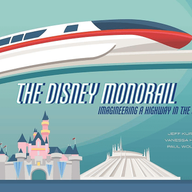The Disney Monorail Book