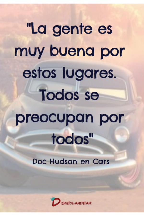 Frase de Doc en la película Cars 1