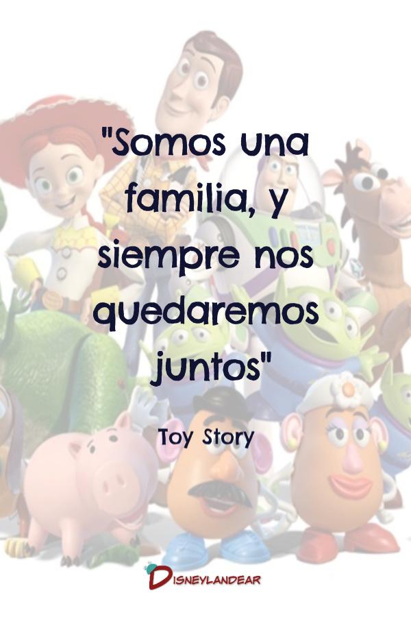 """Frase de Toy Story que dice """"Somos una familia, y siempre nos quedaremos juntos"""""""