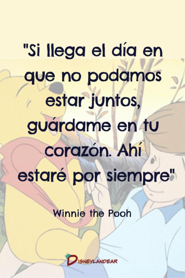 """Frase de Winnie de Pooh que dice """"Si llega el día en que no podamos estar juntos..."""""""
