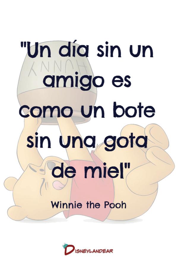 """Frase de amistad de Disney de Winnie de Pooh que dice """"Un día sin un amigo es como un bote sin una gota de miel"""""""