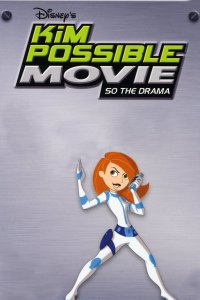 "Poster for the movie ""Kim Possible Movie: So the Drama"""