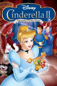 "Poster for the movie ""Cinderella II: Dreams Come True"""