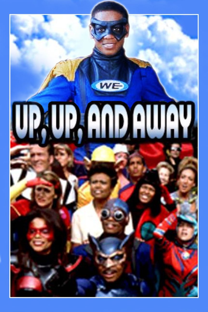 "Poster for the movie ""Up, Up, and Away"""