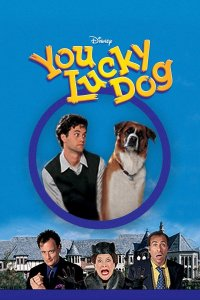 "Poster for the movie ""You Lucky Dog"""