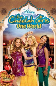 "Poster for the movie ""The Cheetah Girls: One World"""