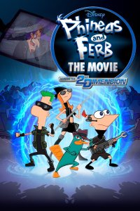 "Poster for the movie ""Phineas and Ferb the Movie: Across the 2nd Dimension"""