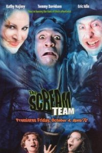 "Poster for the movie ""The Scream Team"""