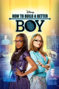 """Poster for the movie """"How to Build a Better Boy"""""""