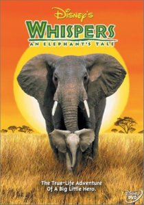 "Poster for the movie ""Whispers: An Elephant Tale"""