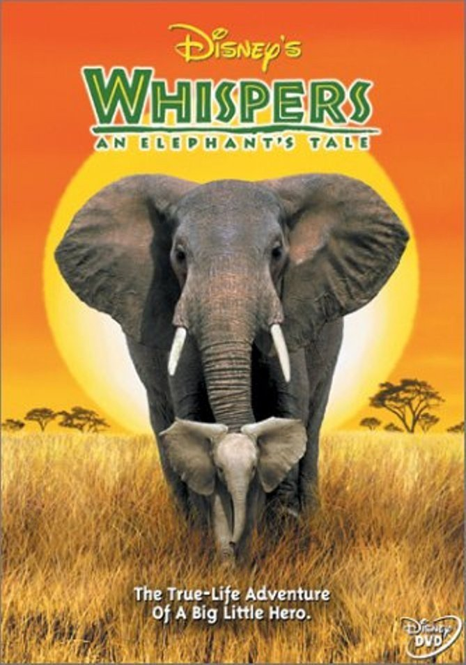 """Poster for the movie """"Whispers: An Elephant Tale"""""""