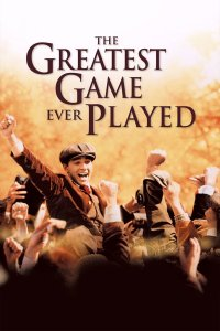"Poster for the movie ""The Greatest Game Ever Played"""