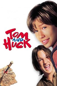 "Poster for the movie ""Tom and Huck"""