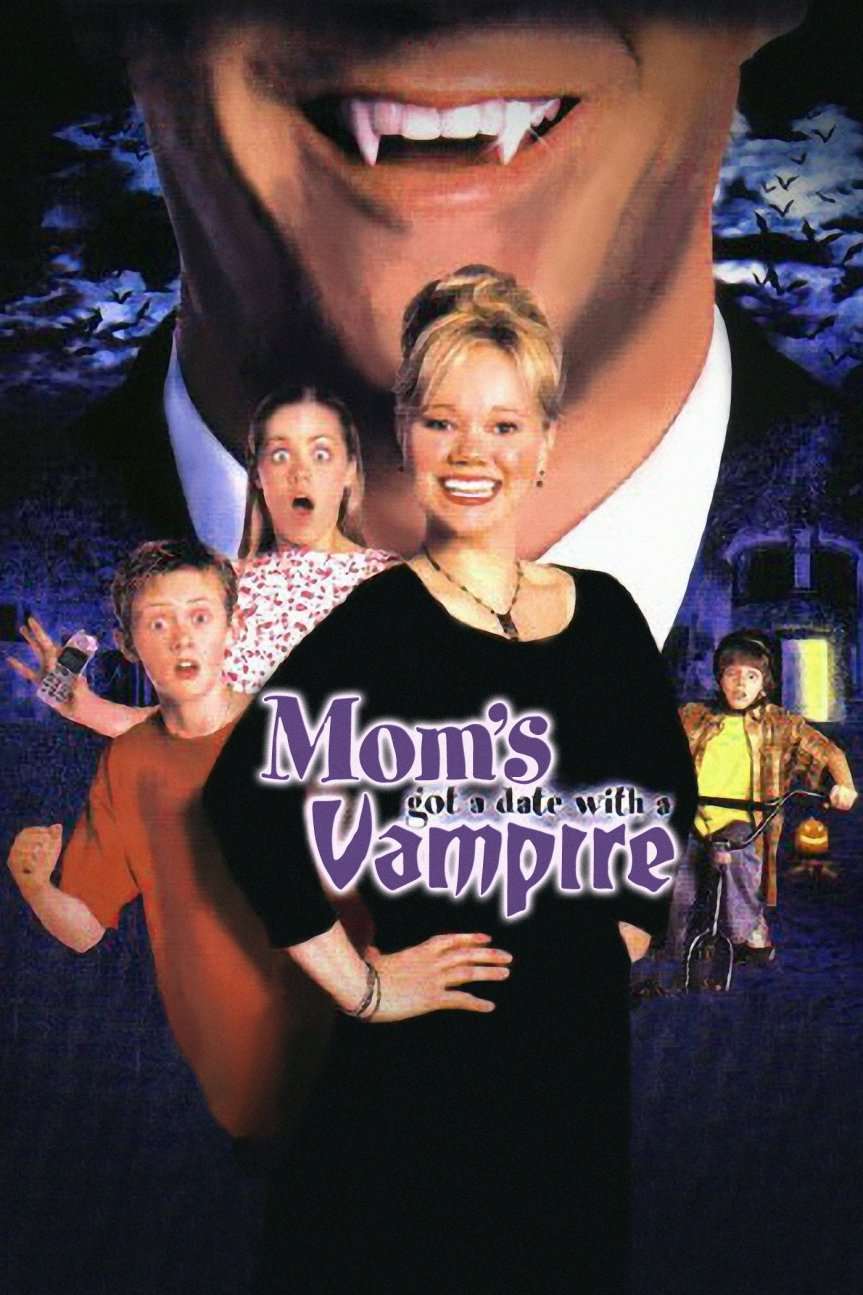"""Poster for the movie """"Mom's Got a Date With a Vampire"""""""