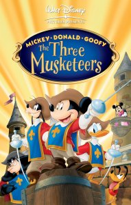 "Poster for the movie ""Mickey, Donald, Goofy: The Three Musketeers"""