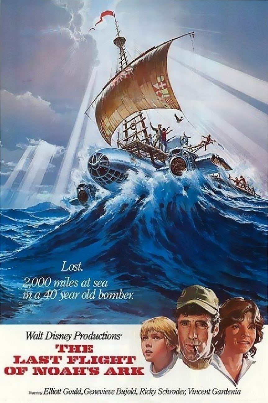 "Poster for the movie ""The Last Flight of Noah's Ark"""