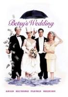 Betsy's Wedding (1990 Movie)