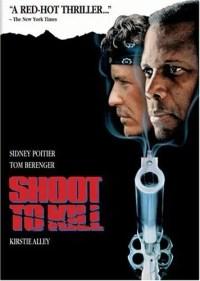 Shoot to Kill (Touchstone Movie)