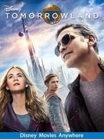 Tomorrowland (2015 Movie)