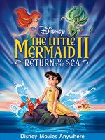 The Little Mermaid II: Return to the Sea (2000 Movie)