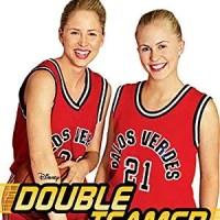 Double Teamed (Disney Channel Original Movie)