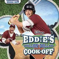 Eddie's Million Dollar Cook-Off (Disney Channel Original Movie)