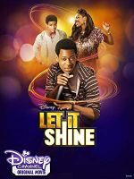 Let It Shine (Disney Channel Original Movie)