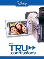 Tru Confessions (Disney Channel Original Movie)