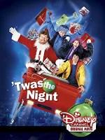 Twas the Night (Disney Channel Original Movie)