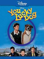 You Lucky Dog (Disney Channel Original Movie)