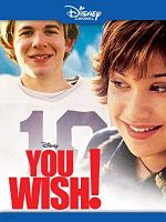 You Wish! (Disney Channel Original Movie)