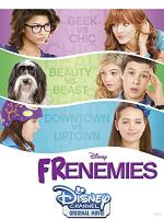 Frenemies (Disney Channel Original Movie)
