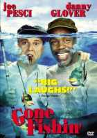 Gone Fishin' (Hollywood Pictures Movie)