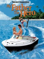 My Father the Hero (Touchstone Movie)