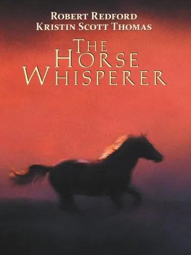 The Horse Whisperer (Touchstone Movie)