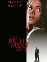 The Rich Man's Wife (Hollywood Pictures Movie)