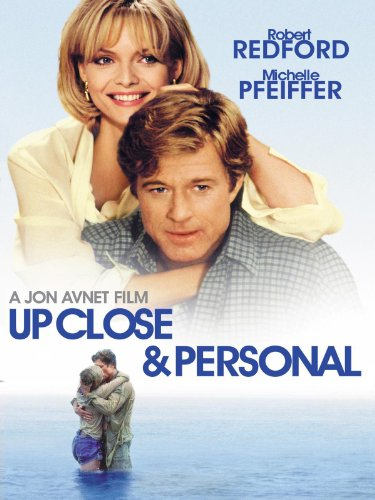Up Close & Personal (Touchstone Movie)