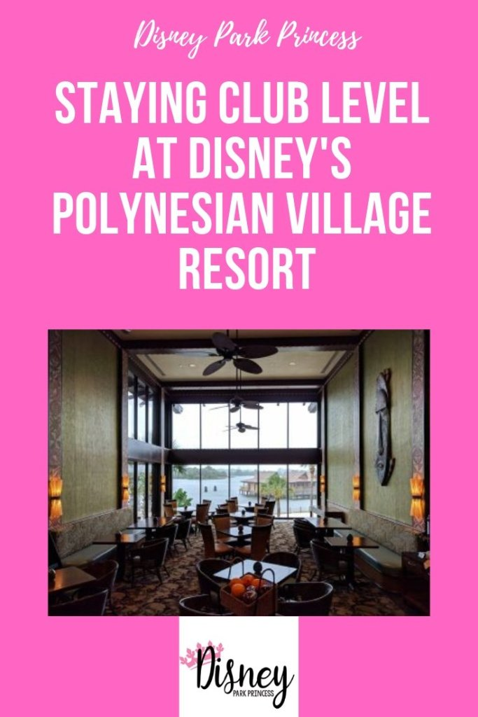 Staying Club Level at Disney's Polynesian Village Resort