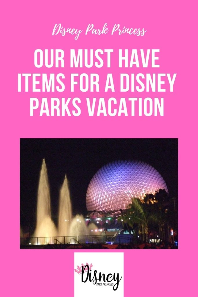 Our Must Have Itmes for a Disney Parks Vacation #disneyland #disneyworld #disneyparks #travel #vacation