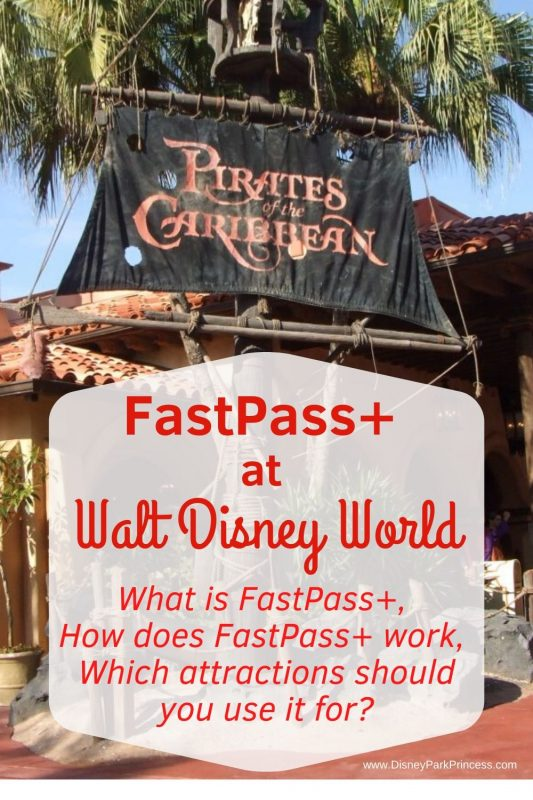 FastPass at Walt Disney World - How does FastPass Work, What Attractions Should You Use FastPass for at Walt Disney World?