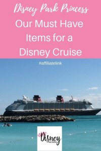 Must Have Items for a Disney Cruise