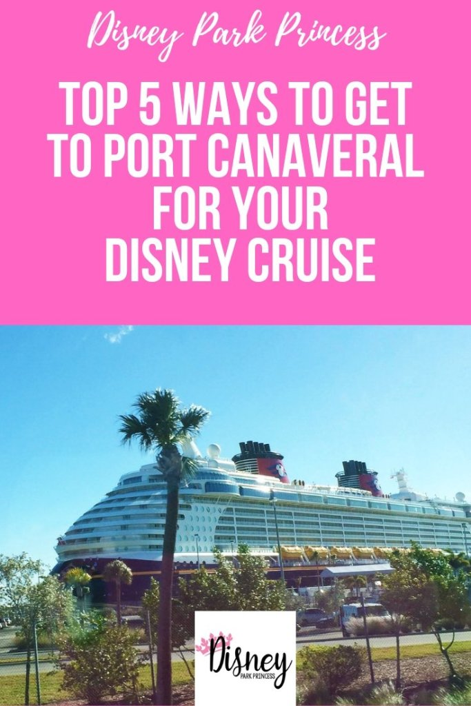 Disney Cruise Line - The Top 5 Ways to Get to Port Canaveral for Your Disney Cruise! #disneycruise #disneycruiseline #portcanaveral #cruisetransportation