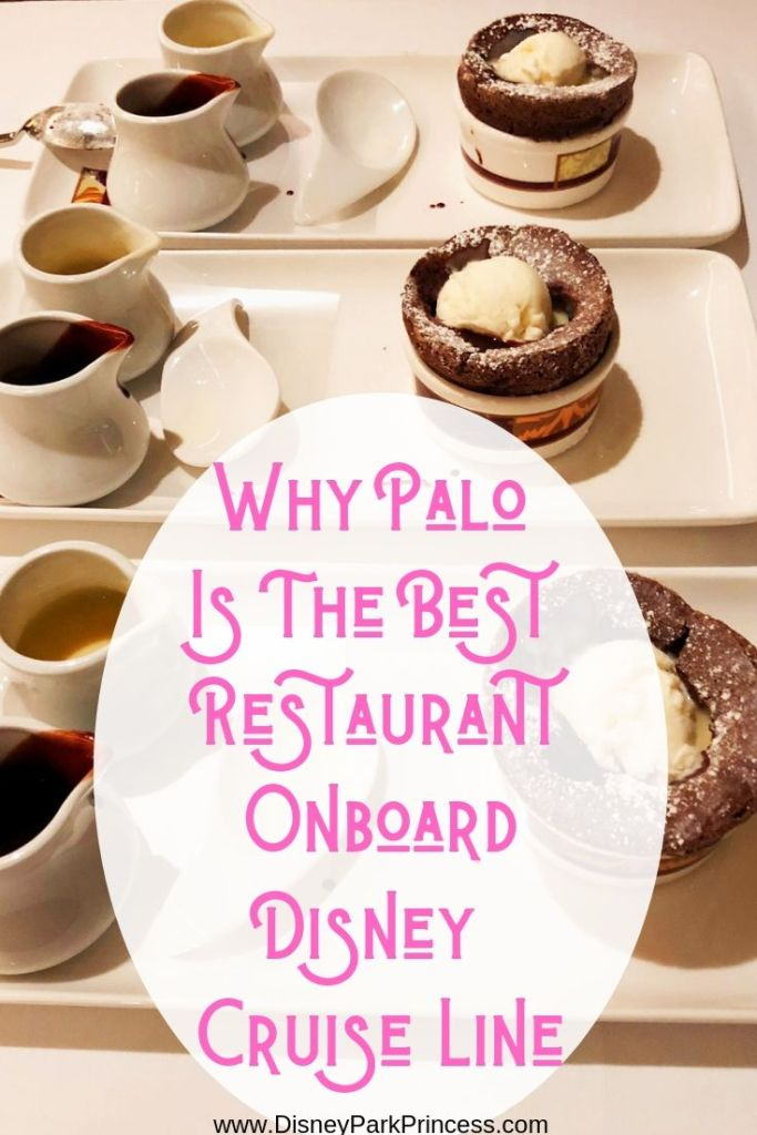 Palo is the best restaurant onboard Disney Cruise Line! Don't believe us? Learn why!