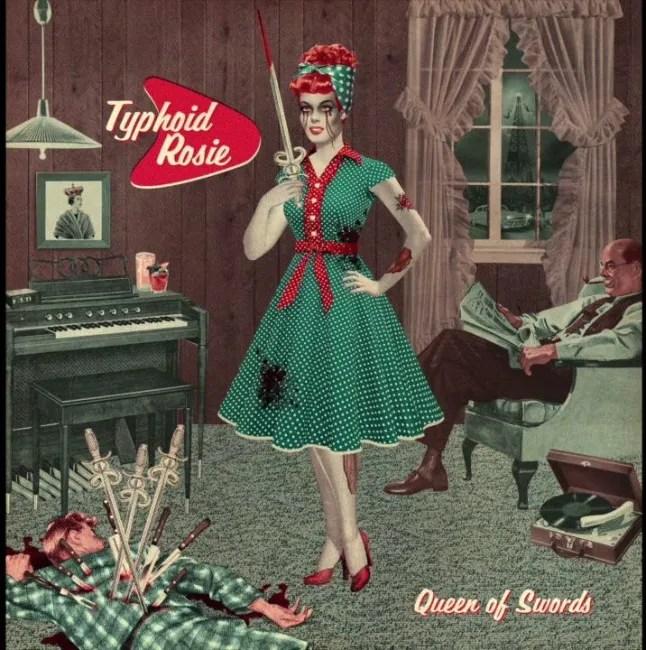 typhoid rosie queen of swords