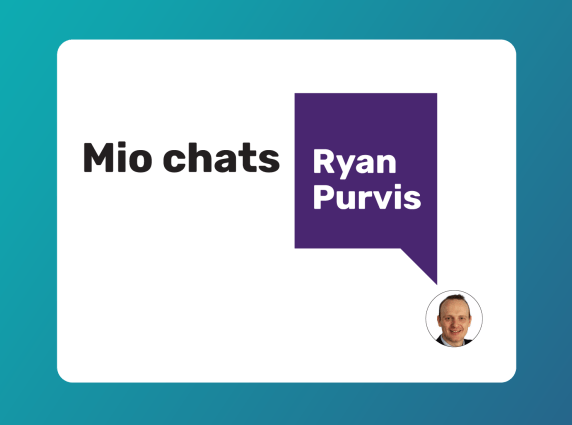 Mio chats with Ryan Purvis
