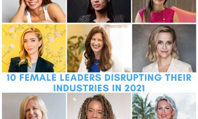 10 Female Leaders Disrupting Their Industries In 2021