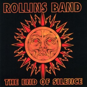 """Album cover: """"The End of Silence"""" by the Rollins Band"""