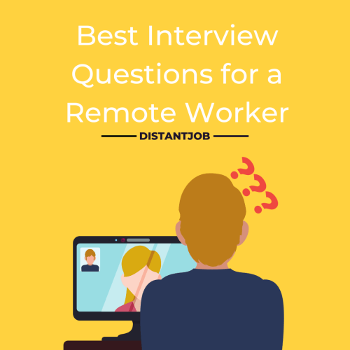 best interview questions for a remote worker
