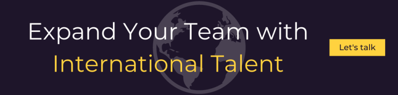 Expand your team with international talent