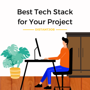 the best tech stack for your project